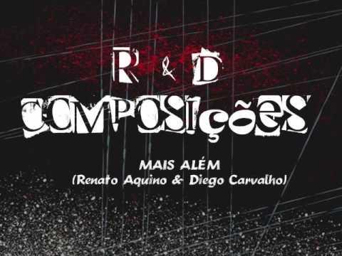 MAIS ALÉM Renato Aquino & Diego Carvalho