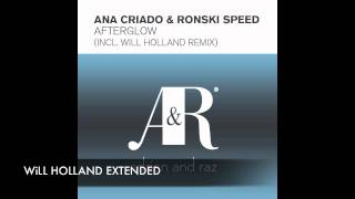 Ana Criado & Ronski Speed - Afterglow (Will Holland Remix)