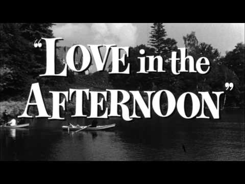 Love in the Afternoon - Original Theatrical Trailer