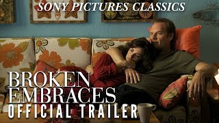 Broken Embraces | Official Trailer (2009)