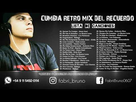 CUMBIA RETRO MIX DEL RECUERDO ENGANCHADOS (DJ FABRI) [2020 – 2021]