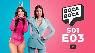 Boca a Boca S01E03   Luisa Sonza, Pedro Calais, Blogueirinha e mais!