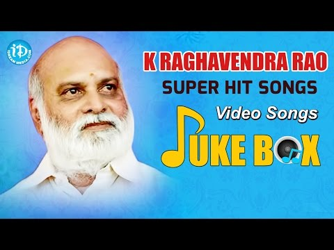 K Raghavendra Rao Super Hit Video Songs Jukebox || Raghavendra Rao Hit Songs Collections