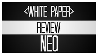 Neo WhitePaper Review - A Deep Dive