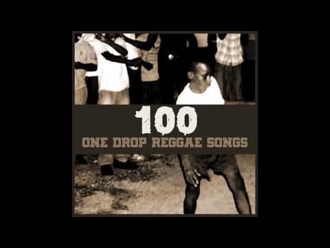100 One Drop Reggae Songs (Platinum Edition)