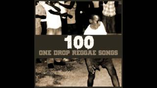 100 One Drop Reggae Songs (Platinum Edition)