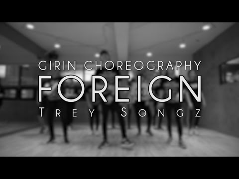 Girin Jang choreography | Foreign - Trey Songz