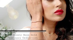 My Dainty Rose Gold Jewellery Collection