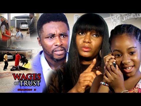 Wages Of Trust Season 3 - 2017 Latest Nigerian Nollywood Movie