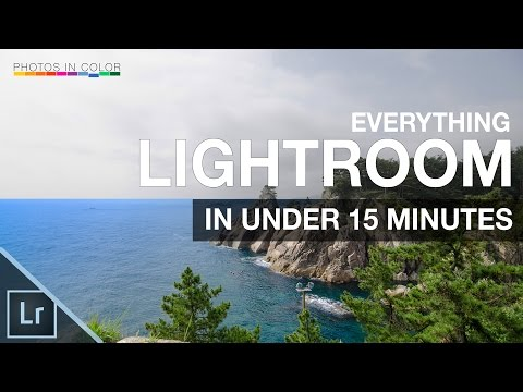 Lightroom Tutorial for Beginners - Overview of EVERYTHING in 15 mins