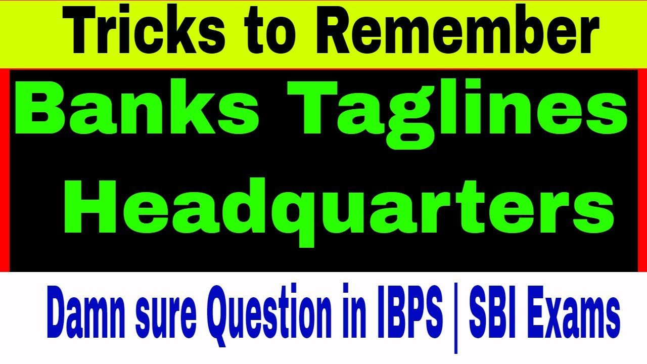 Tricks to remember ALL Banks Taglines & Headquarters| 100% Damn sure 2 Questions in Bank Exams