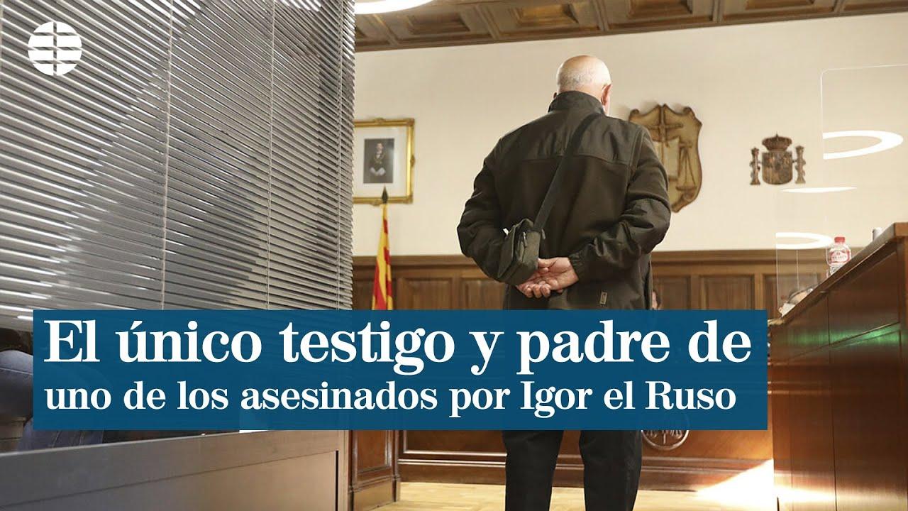 """El padre de uno de los asesinados por Igor el Ruso se dirige al tribunal: """"Solo pido justicia"""""""