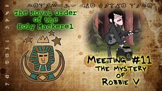 THE MYSTERY OF ROBBIE V [GRAVITY FALLS]: The Royal Order of the Holy Mackerel