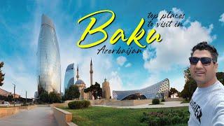 Top Places to Visit in Baku Azerbaijan? My Guide to Azerbaijan