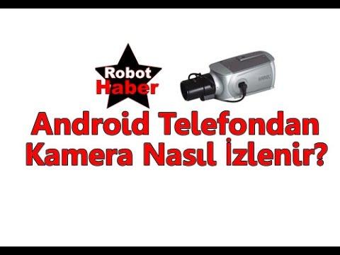 android telefonda kamera izleme