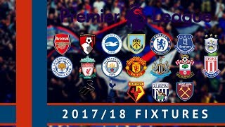 2017/18 Premier League Fixtures | All The Dates