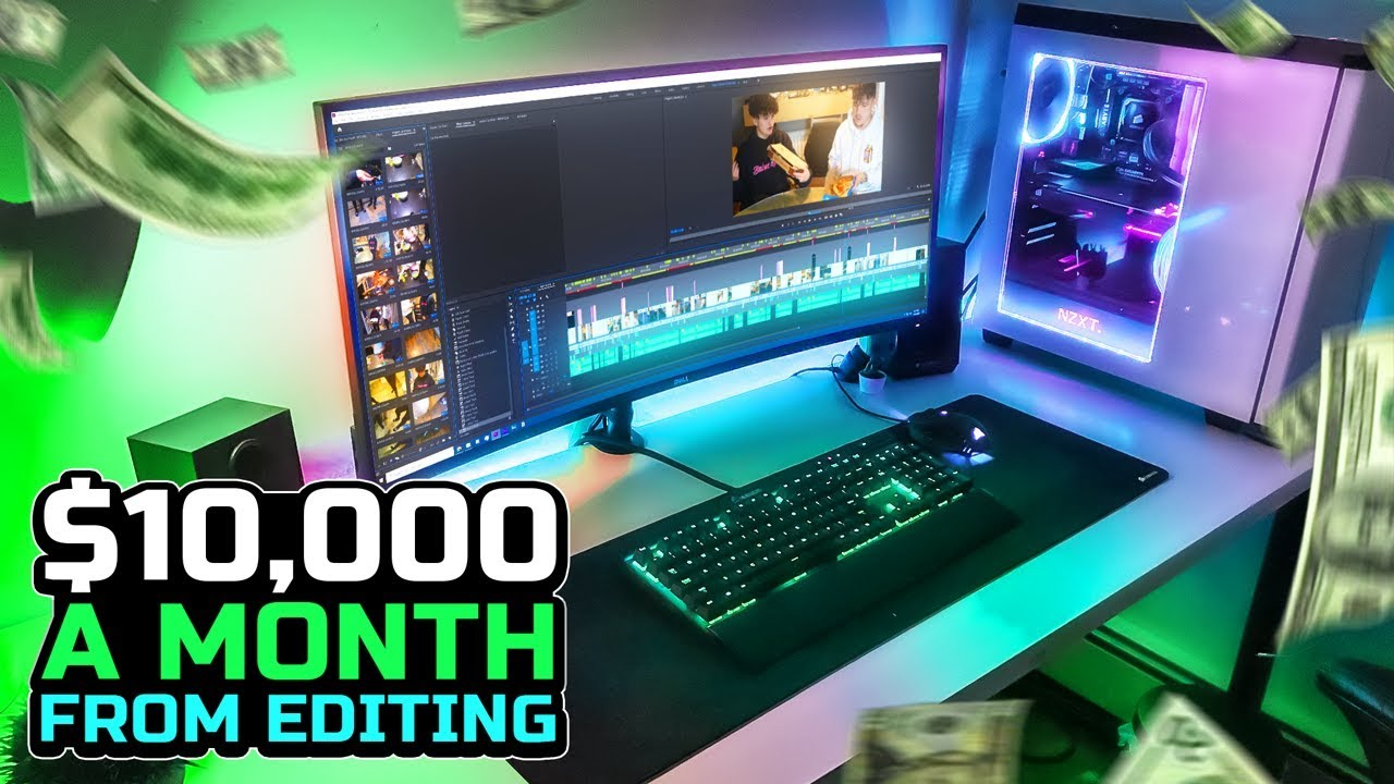 How I Make $10,000 a Month Video Editing
