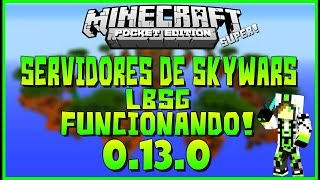 Servidores Skywars 0.13.1|Minecraft Pocket Edition 0.13.1 Servers Skywars Lbsg