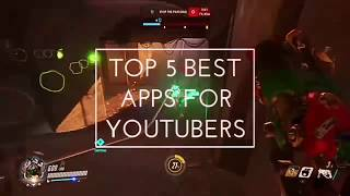 Best Apps For YouTuber To Make Professional 2017