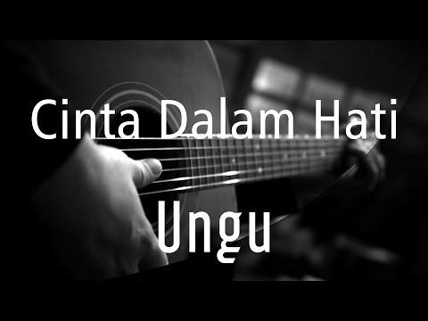 Cinta Dalam Hati - Ungu ( Acoustic Karaoke )