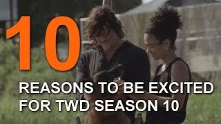 10 Reasons To Be Excited For The Walking Dead Season 10