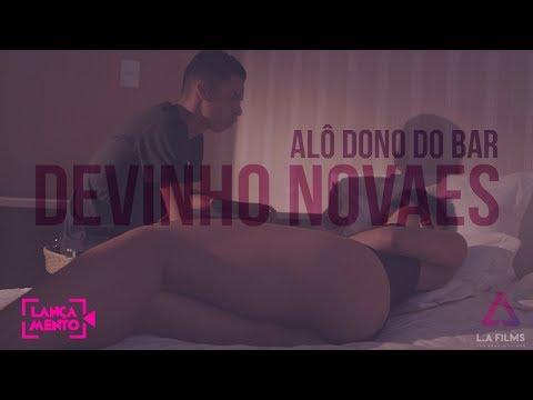 Devinho Novaes - ALÔ DONO DO BAR (CLIPE OFICIAL)