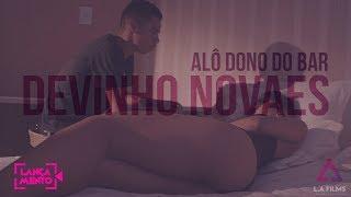 Devinho Novaes - ALÔ DONO DO BAR (CLIPE OFICIAL) thumbnail