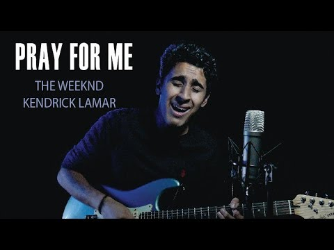Pray For Me - Guitar Loop Cover by Jot Singh - The Weeknd & Kendrick Lamar