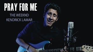 Baixar Pray For Me - Guitar Loop Cover by Jot Singh - The Weeknd & Kendrick Lamar