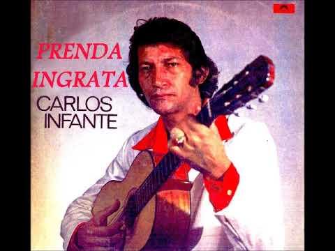 Carlos Infante - Prenda ingrata  (1978)