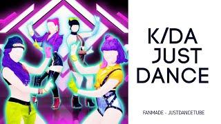 K/DA POP/STARS - JUST DANCE 2019 - FANMADE
