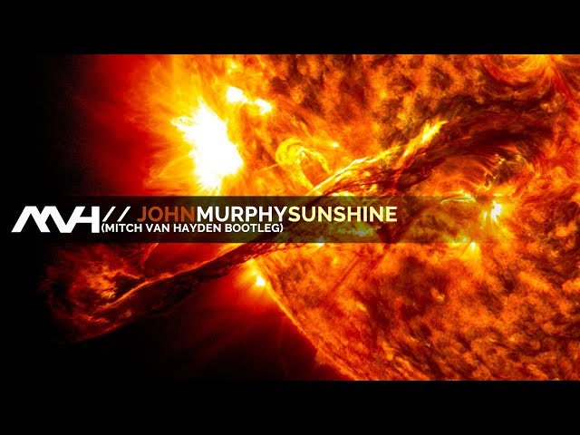  John Murphy - Sunshine [Adagio in D Minor] (Mitch van Hayden Bootleg) | Remastered