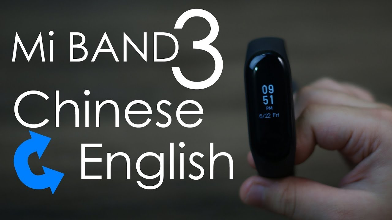 How to change Mi Band 3 language from Chinese to English