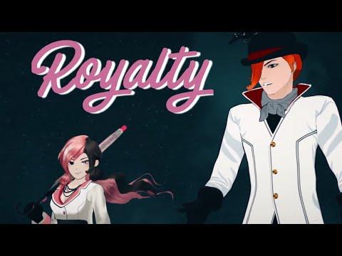 [RWBY] Royalty •AMV•