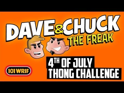 Dave and Chuck The Freak - 4th of July Thong Challenge - 101 WRIF