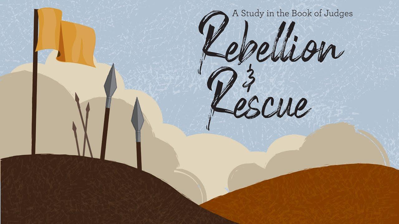 Rebellion &  Rescue - 4.25.21