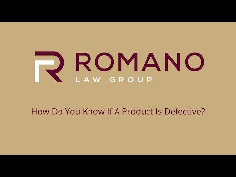 Romano Law Group - How Do You Know If A Product Is Defective?