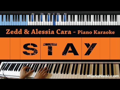 Zedd & Alessia Cara - Stay - LOWER Key (Piano Karaoke / Sing Along)