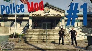 GTA V Police Mod Gameplay #1