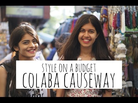 Style on a Budget: Colaba Causeway with Dhwani Bhatt| Sejal Kumar