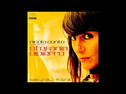 Stefania Dipierro, Nicola Conte - A Gira