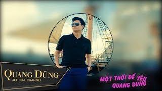 Quang Dũng | Một Thời Để Yêu | Audio