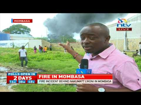 Fire incident behind Nakumatt Likoni in Mombasa