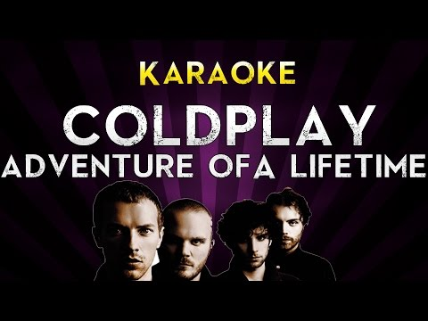 Coldplay - Adventure Of A Lifetime | HIGHER Key Karaoke Instrumental Lyrics Cover Sing Along