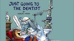 Just Going to the Dentist by Mercer Mayer - Little Critter - Read Aloud Books for Children