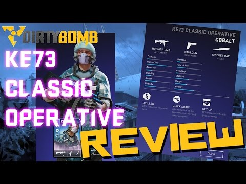 Dirty Bomb Load Out Review | COBALT PHOENIX!! KE73 Classic Operative Review!!