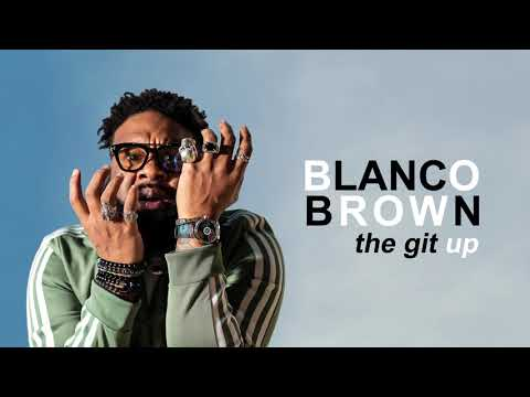 Download Lagu  Blanco Brown - The Git Up  Audio Mp3 Free