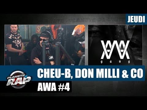 Planète Rap - AWA avec Cheu-B, Don Milli & Co  #Jeudi