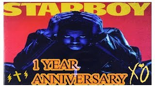 ONE YEAR OF STARBOY