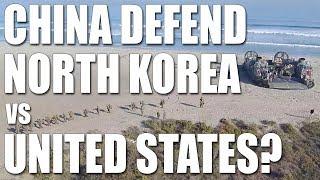 Video Will China Defend North Korea VS United States? download MP3, 3GP, MP4, WEBM, AVI, FLV Desember 2017
